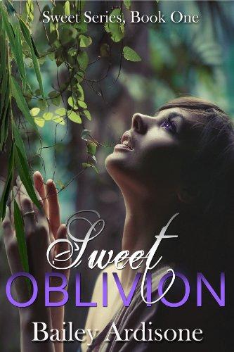 Sweet Oblivion by Bailey Ardisone