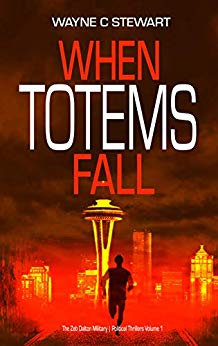 When Totems Fall by Wayne C. Stewart