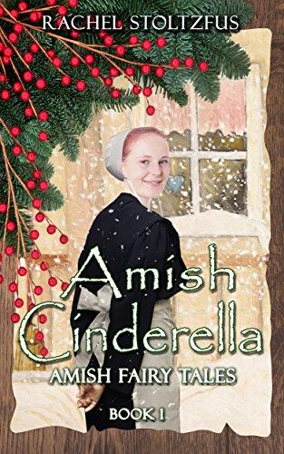 Amish Cinderella by Rachel Stoltzfus