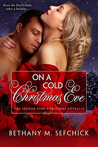 On A Cold Christmas Eve by Bethany M. Sefchick
