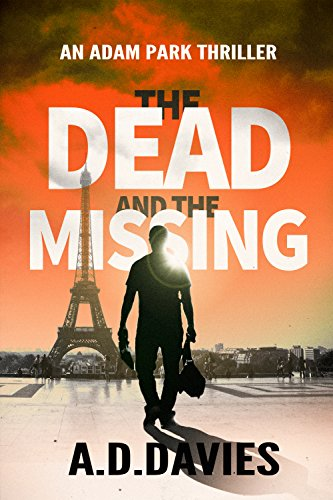 The Dead and the Missing by A.D. Davies