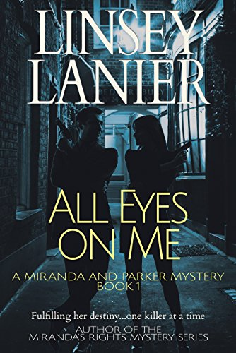 All Eyes on Me by Linsey Lanier