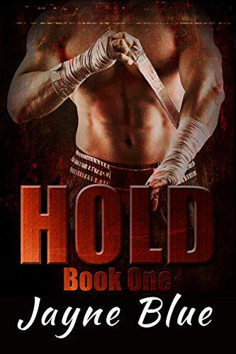 Hold by Jayne Blue