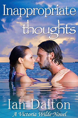 Inappropriate Thoughts by Ian Dalton