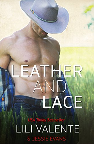 Leather and Lace by Jessie Evans & Lili Valente