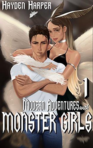 Modern Adventures with Monster Girls by Hayden Harper