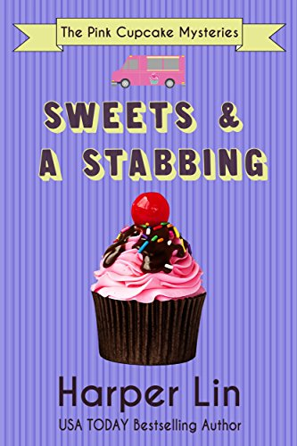 Sweets & a Stabbing by Harper Lin