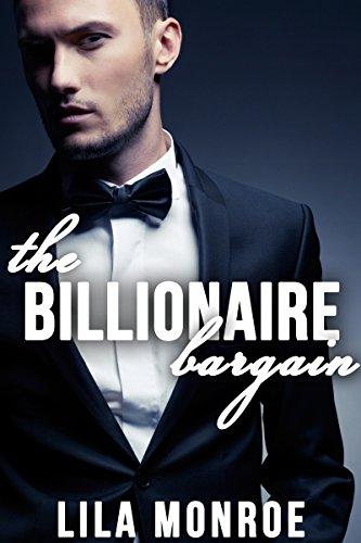 The Billionaire Bargain by Lila Monroe