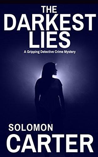 The Darkest Lies by Solomon Carter