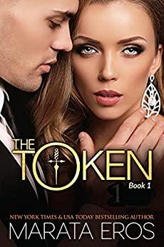 The Token by Marata Eros