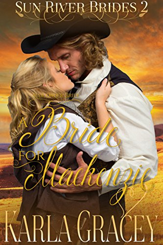 A Bride for Mackenzie by Karla Gracey