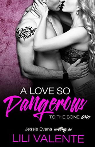 A Love So Dangerous by Lili Valente