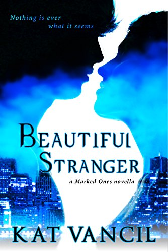 Beautiful Stranger by Kat Vancil