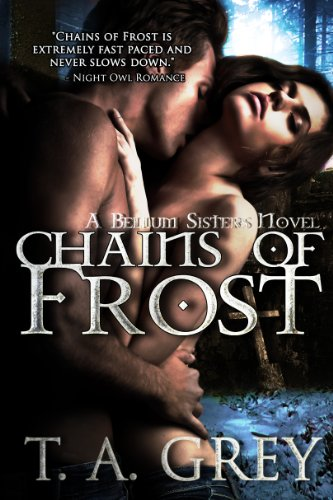 Chains of Frost by T.A. Grey