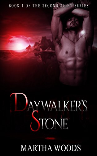 Daywalker's Stone by Martha Woods