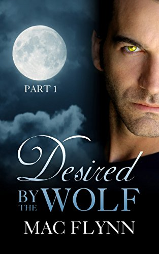 Desired By the Wolf by Mac Flynn