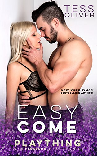 Easy Come by Tess Oliver