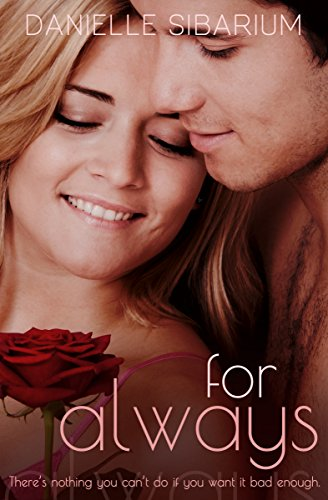 For Always by Danielle Sibarium