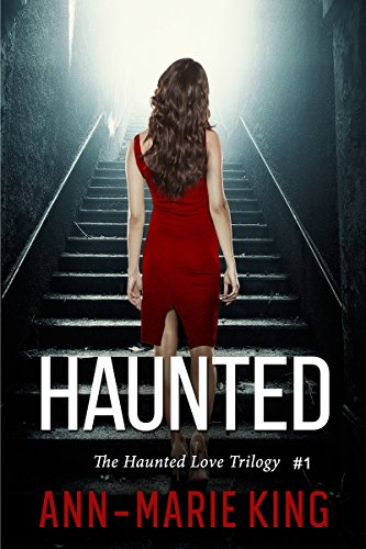 Haunted by Ann-Marie King