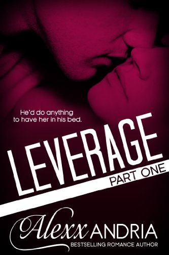 Leverage by Alexx Andria