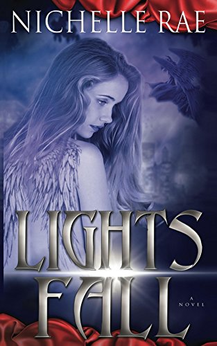 Lights Fall by Nichelle Rae