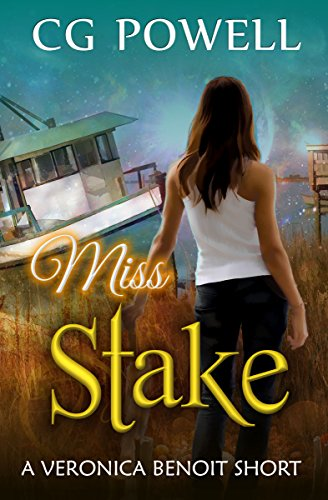 Miss Stake by C.G. Powell
