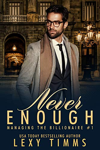Never Enough by Lexy Timms