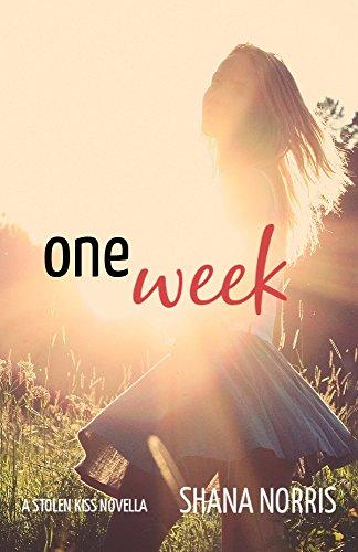 One Week by Shana Norris