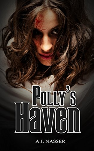 Polly's Haven by A.I. Nasser