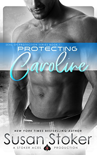 Protecting Caroline by Susan Stoker
