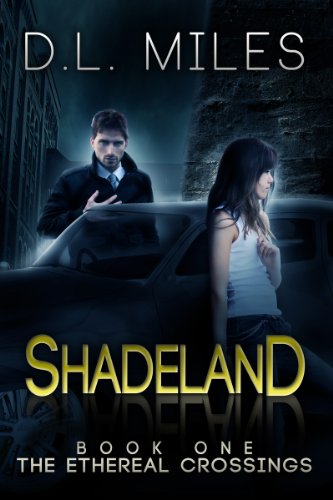 Shadeland by D.L. Miles