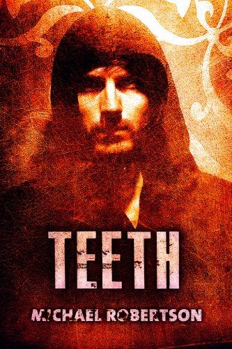 Teeth by Michael Robertson