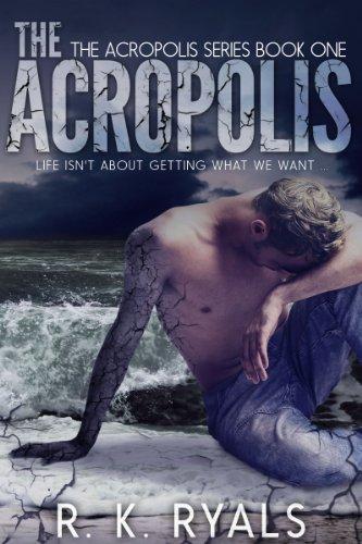 The Acropolis by R.K. Ryals
