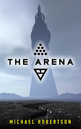 The Arena by Michael Robertson
