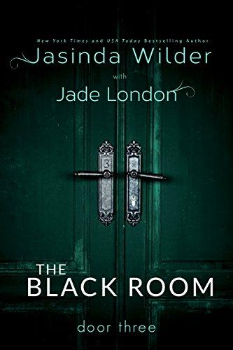 The Black Room: Door Three by Jasinda Wilder & Jade London