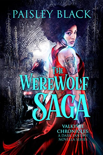 The Werewolf Saga by Paisley Black