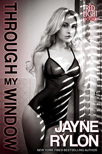 Through My Window by Jayne Rylon