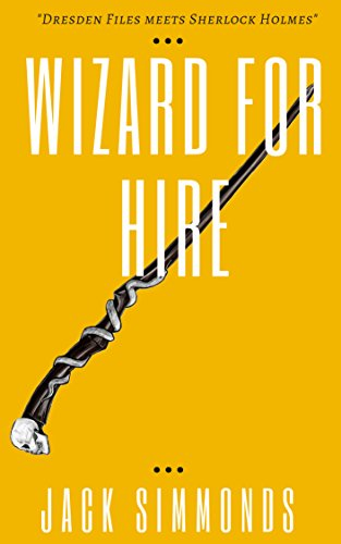 Wizard for Hire by Jack Simmonds