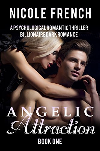 Angelic Attraction by Nicole French