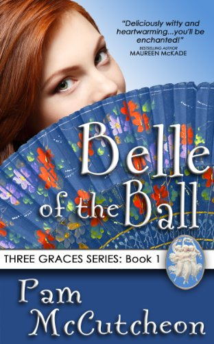 Belle of the Ball by Pam McCutcheon