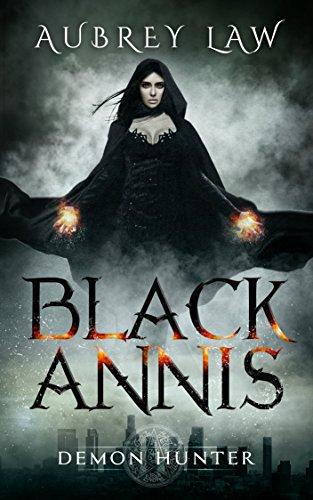 Black Annis: Demon Hunter by Aubrey Law