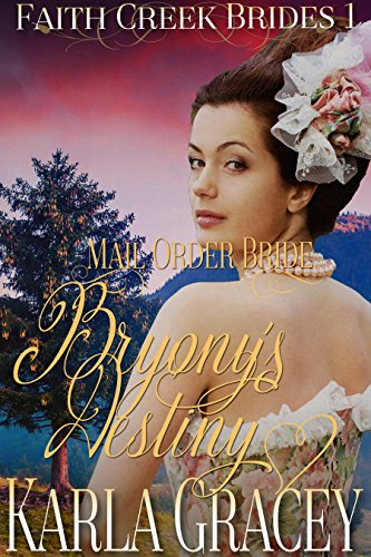 Bryony's Destiny by Karla Gracey