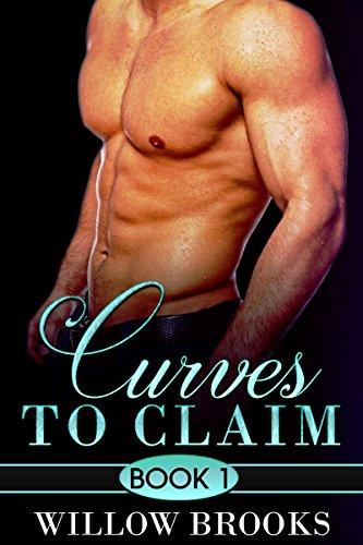 Curves To Claim by Willow Brooks
