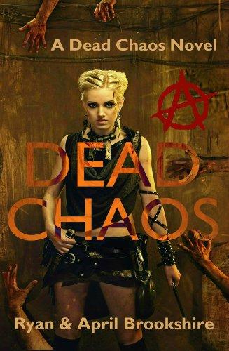 Dead Chaos by April Brookshire & Ryan Brookshire