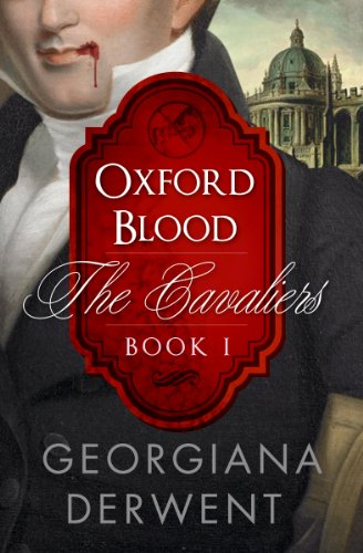 Oxford Blood by Georgiana Derwent