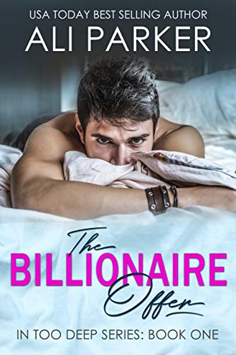 The Billionaire Offer by Ali Parker