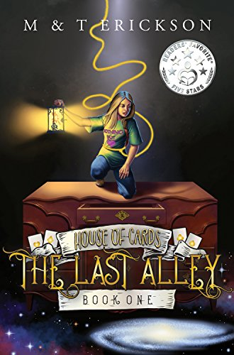 The Last Alley by Michelle Erickson & Trishelle Erickson