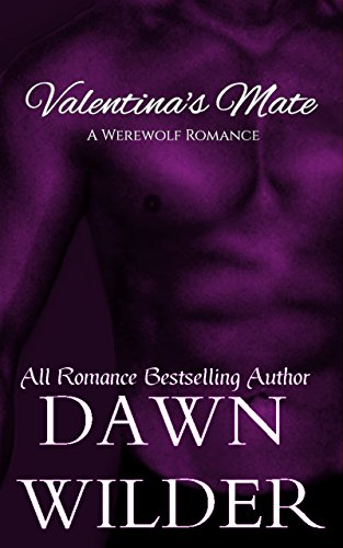 Valentina's Mate by Dawn Wilder