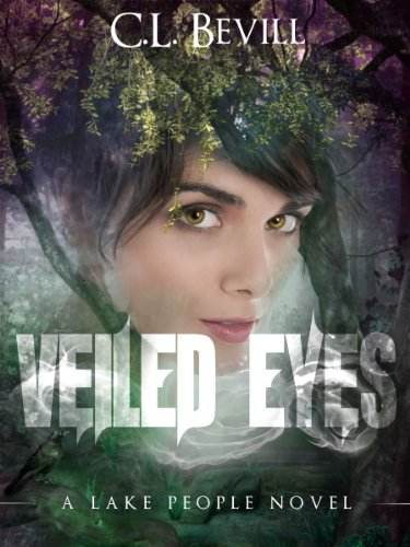 Veiled Eyes by C.L. Bevill