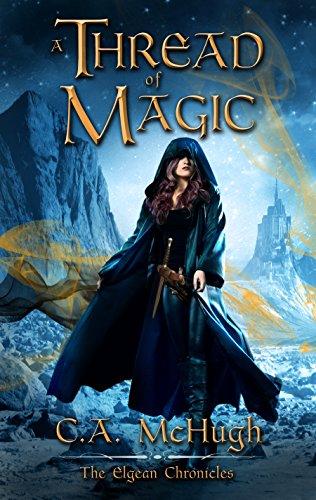 A Thread of Magic by C.A. McHugh